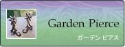 Garden Pierece & earrings    ガーデン ピアス&イヤリング